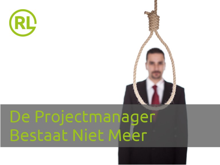 De Projectmanager Bestaat Niet Meer