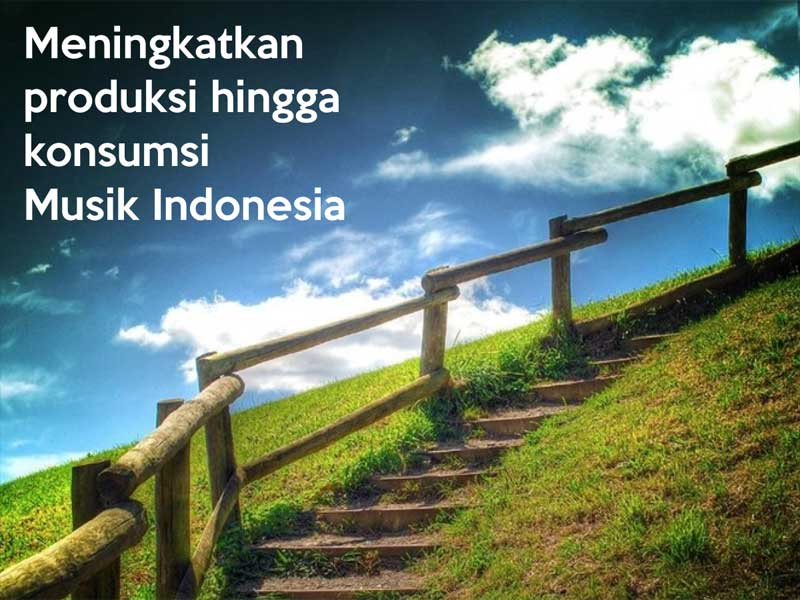 Meningkatkan Produksi dan Konsumsi Musik Indonesia