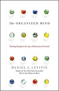 The Organized Mind - Daniel Levitin