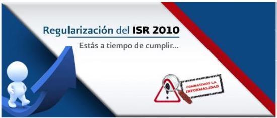 regularizacion isr 2010 preguntas frecuentes