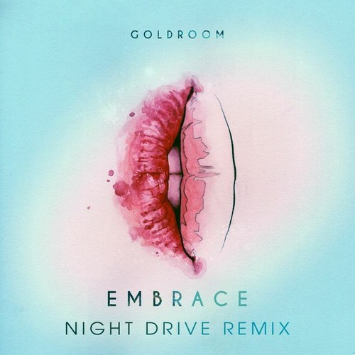goldroom embrace night drive remix