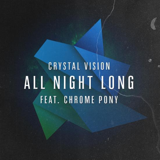crystal vision all night long chrome pony