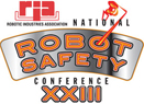 National Robot Safety Conference XXIII
