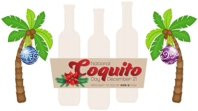 December 21 is National Coquito Day - Holiday Coquito