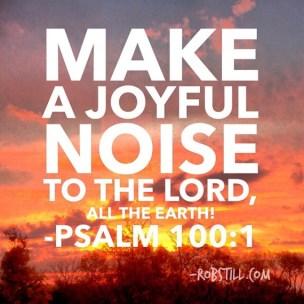 Image result for make a joyful noise