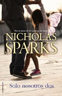 Solo nosotros dos - Nicholas Sparks