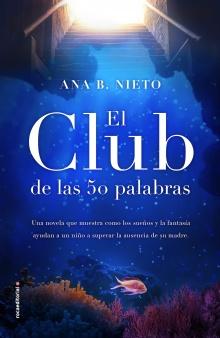 El club de las cincuenta palabras - Ana B.  Nieto