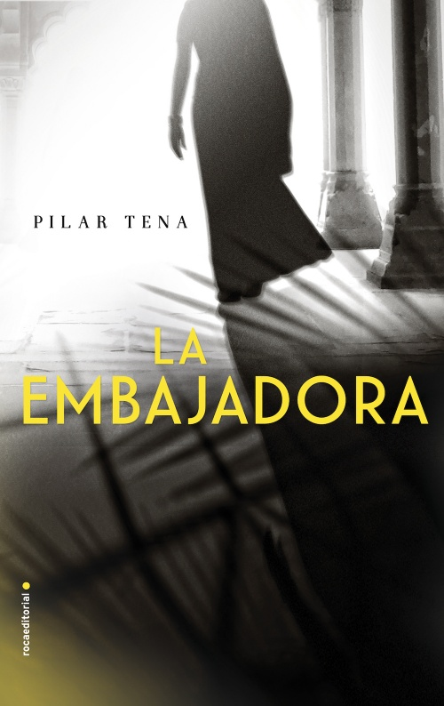 Resultado de imagen de La embajadora - Pilar Tena