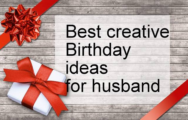 creative bday idea for husband