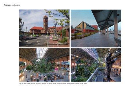 Landscaping... Top Left: Union Station, Portland, OR (1896). Top Right: Bakersfield Amtrak Station & Platform. Bottom: Atrium at Atocha Station, Madrid.