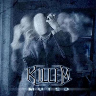 Killem - Muted