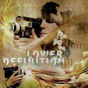 Lower Definition - The Greatest Of All Lost Arts