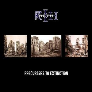 Reth - Precursors To Extinction