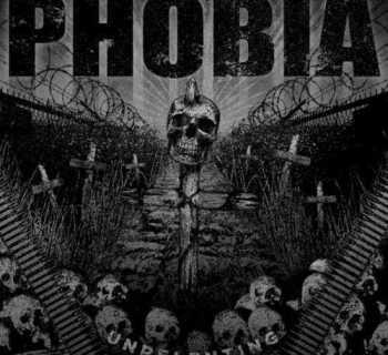 Phobia - Unrelenting