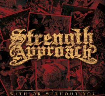 Strength Approach - With Or Without You