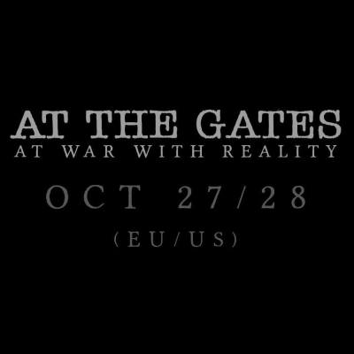 """At The Gates - """"At War With Reality"""""""