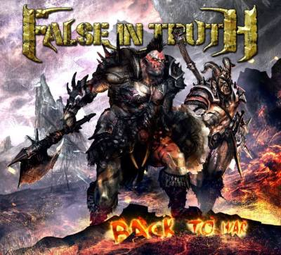 "False In Truth - ""Back To War"""