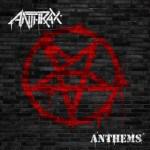 anthraxAnthems