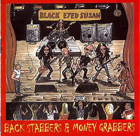 Back Stabbers & Money Grabbers by Black Eyed Susan