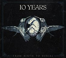 10 years from birth to burial rock lyrics