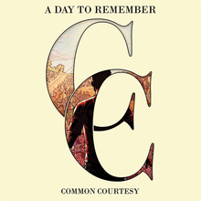 a day to remember common courtesy