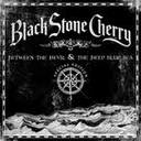 black stone cherry - between the devil and the black blue sea lyrics
