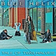 Blue Helix - Tale of two halves metal lyrics