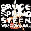 bruce springsteen - wreking ball