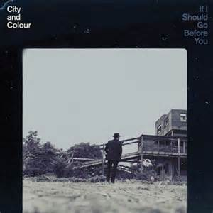 city and colour if i should go before you lyrics