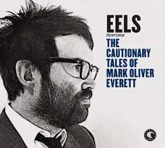 eels the cautionary tales of mark oliver everett album