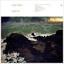 Fleet Foxes - Crack-up folk lyrics