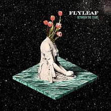flyleaf between the stars lyrics album