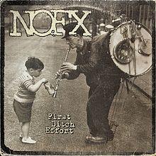 Nofx - First ditch effort punk album lyrics