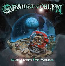 orange goblin back from the abyss album