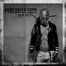 Powerman 5000 - New wave