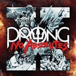 Prong - X-no absolutes metal lyrics