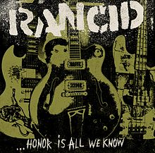 rancid honor is all we know letras disco