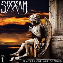 Sixx: A.M. - Prayers for the damned album lyrics