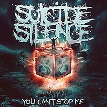 suicide silence letras you cant stop me