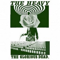 the heavy - the golrious dead