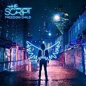 The Script - Freedom child album lyrics