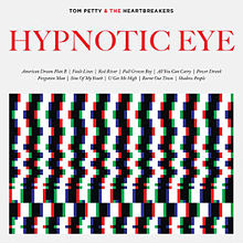 tom petty and the heartbreakers hypnotic eye album