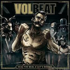 Volbeat - Seal the deal & let's boogie lyrics