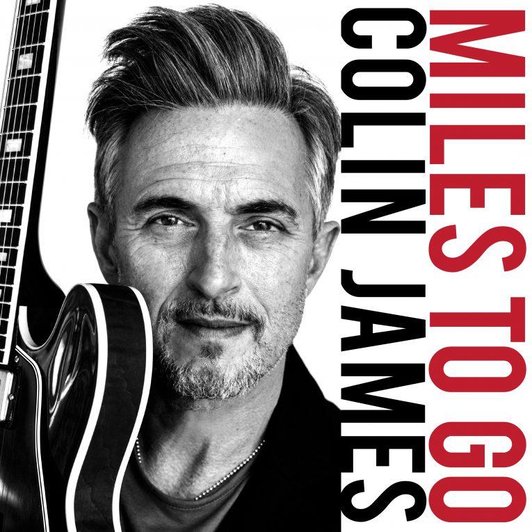 Colin James Blues Guitarist Extraordinaire Announces New