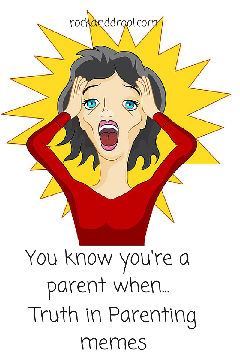 You know you're a parent when rockanddrool.com
