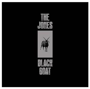 The Jones third album Black Goat