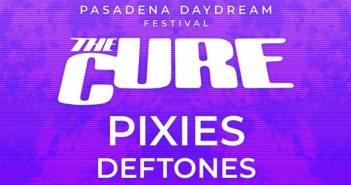 the cure pasadena daydream