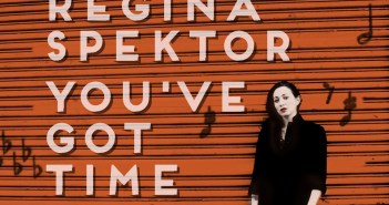 regina spektor you've got time 2019