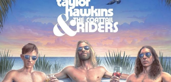 taylor hawkins coattail riders get the money