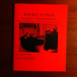 The First edition: Rocket Stoves to Heat Cob Buildings by Ianto Evans, with Leslie Jackson